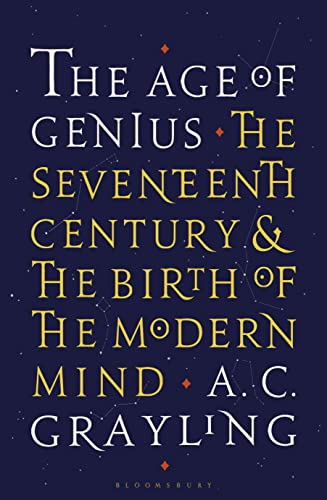 The Age of Genius: The Seventeenth Century and the Birth of the Modern Mind von Bloomsbury Paperbacks / Bloomsbury Trade