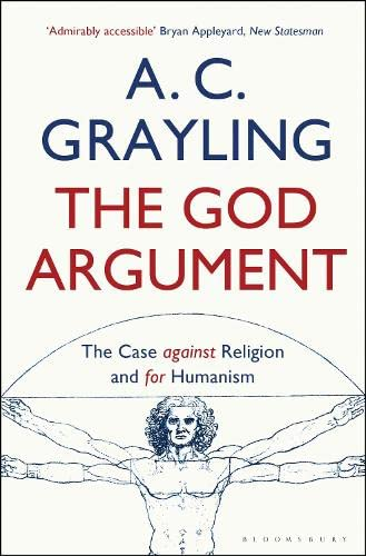 The God Argument: The Case Against Religion and for Humanism von Bloomsbury Publishing PLC