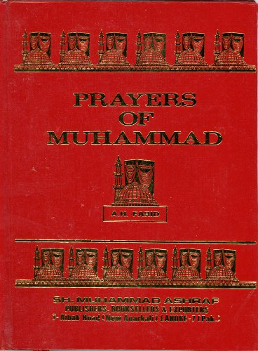 Prayers of Muhammad: The Messenger of God : God Bless and Keep Him von Lushena Books
