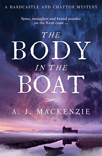 The Body in the Boat: A gripping murder mystery for fans of Antonia Hodgson (Hardcastle and Chaytor Mysteries) von Zaffre Publishing