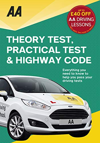 Theory Test, Practical Test & the Highway Code (Aa Driving Test Series)