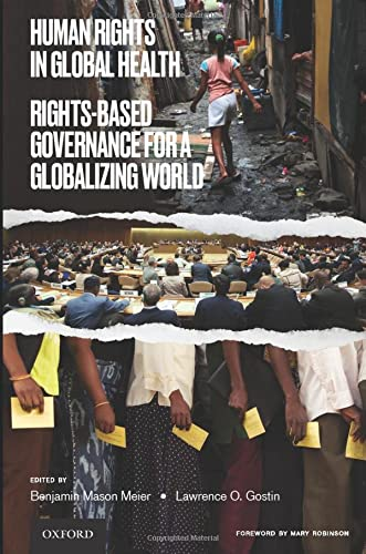Human Rights in Global Health: Rights-Based Governance for a Globalizing World von Oxford University Press