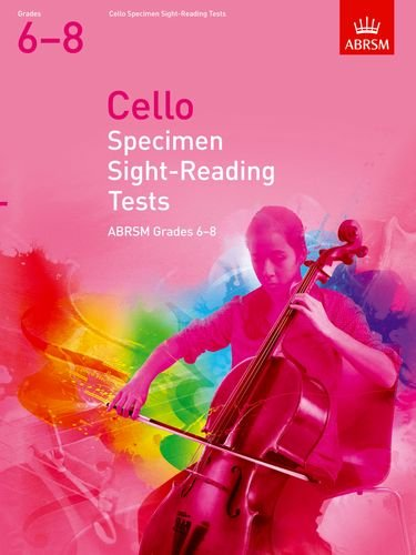 Cello Specimen Sight-Reading Tests, ABRSM Grades 6-8: from 2012 (ABRSM Sight-reading) von ABRSM Associated Board of the Royal Schools of Music