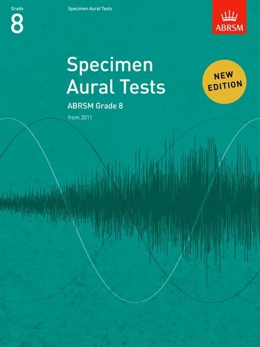 Specimen Aural Tests, Grade 8: new edition from 2011 (Specimen Aural Tests (ABRSM)) von ABRSM