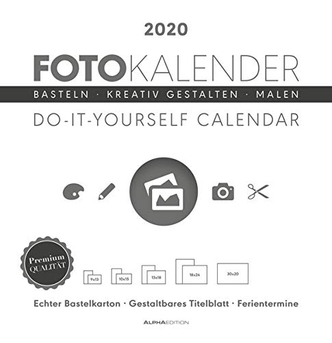 Foto-Bastelkalender weiß 2020 - Bastelkalender - Do it yourself calendar (32 x 33) - datiert - Kreativkalender - Fotokalender von Alpha Edition
