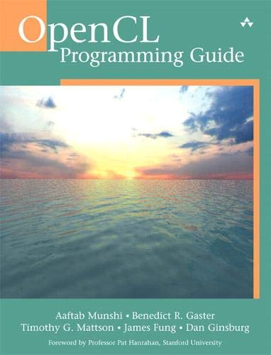 OpenCL Programming Guide (OpenGL) von Addison-Wesley Professional
