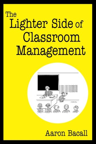 The Lighter Side of Classroom Management von Corwin