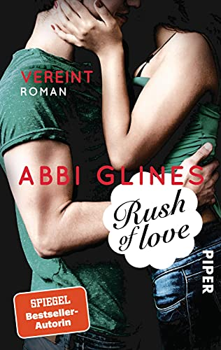 Rush of Love – Vereint: Roman (Rosemary Beach, Band 3)