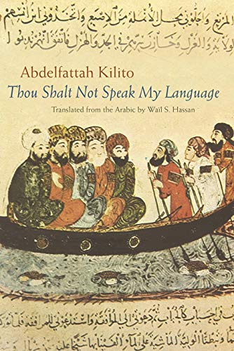 Thou Shalt Not Speak My Language (Middle East Literature in Translation)