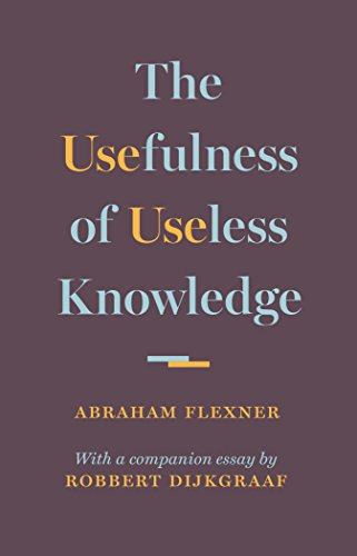 Flexner, A: Usefulness of Useless Knowledge von Princeton University Press