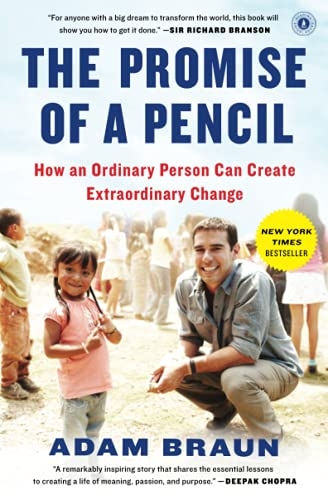 The Promise of a Pencil: How an Ordinary Person Can Create Extraordinary Change von Scribner