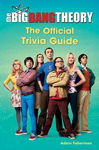 The Big Bang Theory: The Official Trivia Guide von TOUCHSTONE PR