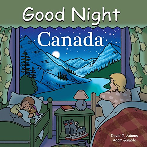 Good Night Canada (Good Night Our World) von Good Night Books