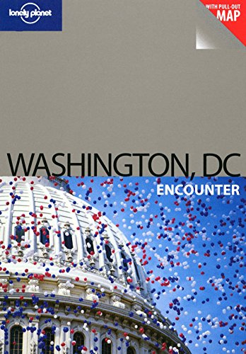 Washington DC (Encounter) von Lonely Planet Publications