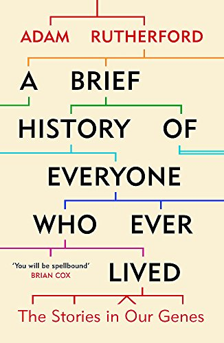 A Brief History of Everyone Who Ever Lived: The Stories in Our Genes von Orion Publishing Group