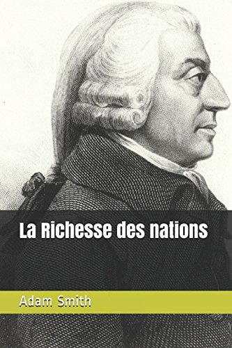 La Richesse des nations von Independently published