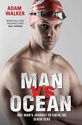 Man Vs Ocean: One Man's Journey to Swim the Seven Seas von John Blake Publishing Ltd