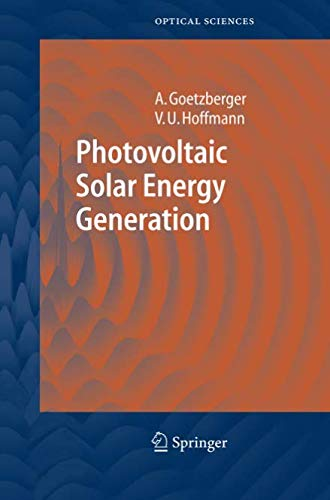 Photovoltaic Solar Energy Generation (Springer Series in Optical Sciences, Band 112) von Springer