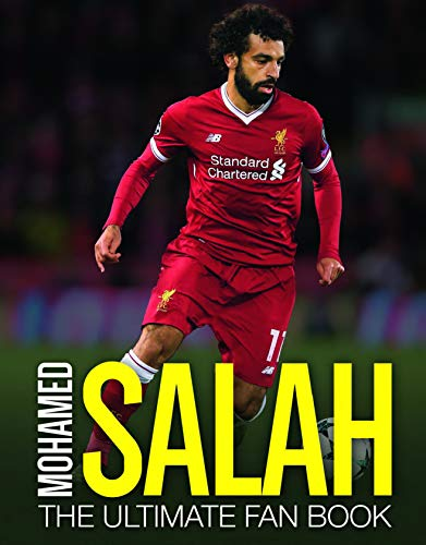 Mohamed Salah (Ultimate Fan Book) von Carlton Books Ltd
