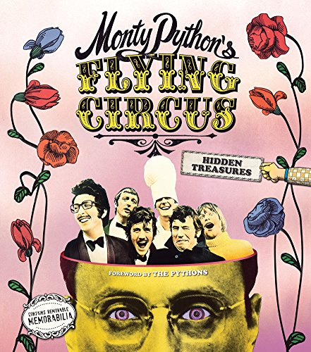 Monty Python's Flying Circus: Hidden Treasures von ABRAMS