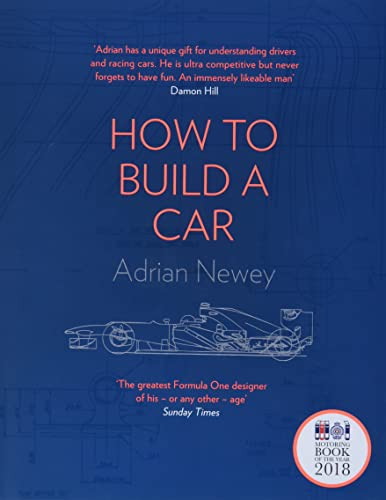 How to Build a Car: The Autobiography of the World's Greatest Formula 1 Designer von Harper Collins Publ. UK