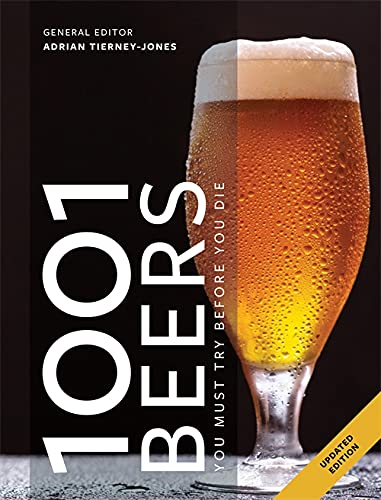 1001 Beers: You Must Try Before You Die von Octopus Publishing Group; Cassell