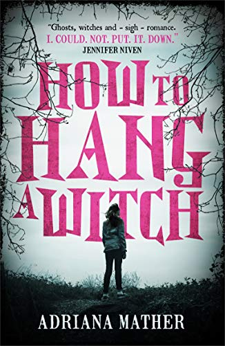 How to Hang a Witch von WALKER BOOKS