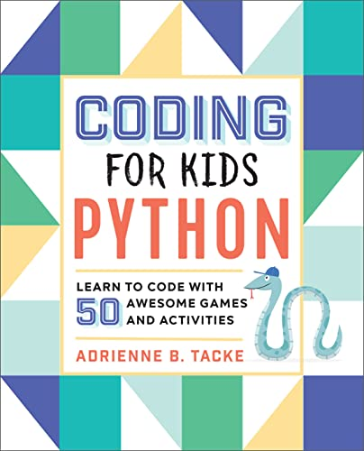 Coding for Kids: Python: Learn to Code with 50 Awesome Games and Activities von ROCKRIDGE PR