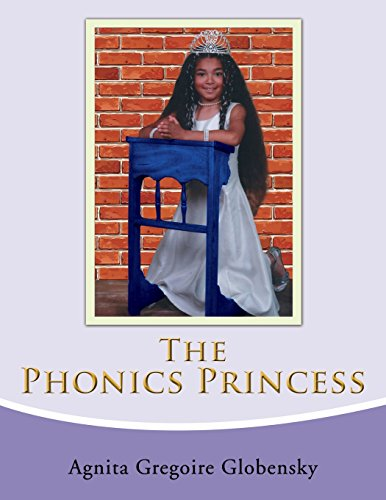 The Phonics Princess von Xlibris