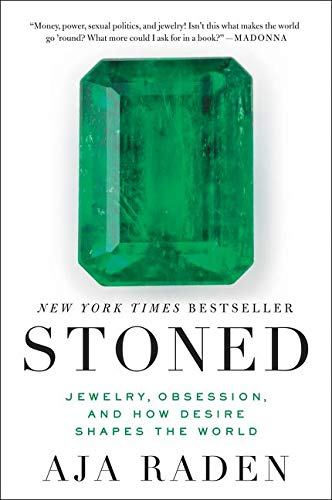 Stoned: Jewelry, Obsession, and How Desire Shapes the World von Ecco