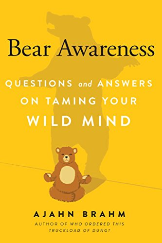 Bear Awareness: Questions and Answers on Taming Your Wild Mind