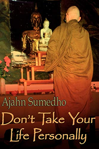 Don't Take Your Life Personally von Buddhist Publishing Group
