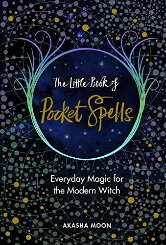The Little Book of Pocket Spells: Everyday Magic for the Modern Witch von Rider
