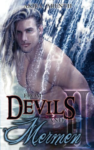 From Devils and Mermen - Band 2: Gay Yaoi Fantasy Romance von CreateSpace Independent Publishing Platform
