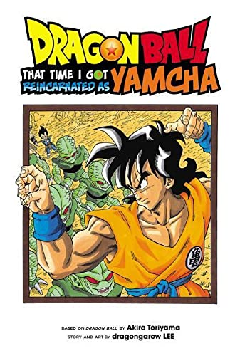 Dragon Ball: That Time I Got Reincarnated as Yamcha von Viz LLC