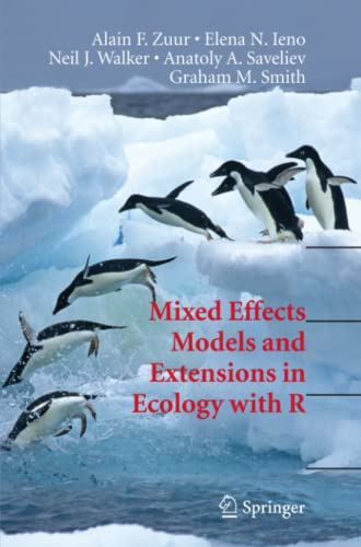 Mixed Effects Models and Extensions in Ecology with R (Statistics for Biology and Health)
