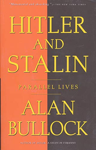 Hitler and Stalin: Parallel Lives