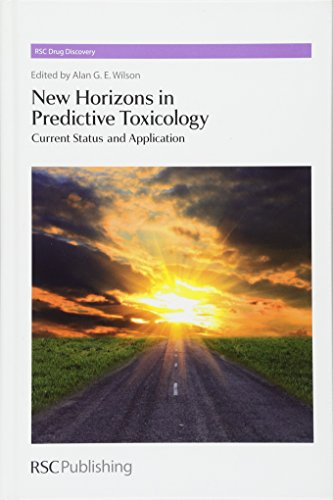 New Horizons in Predictive Toxicology (Rsc Drug Discovery, Band 12) von RSC
