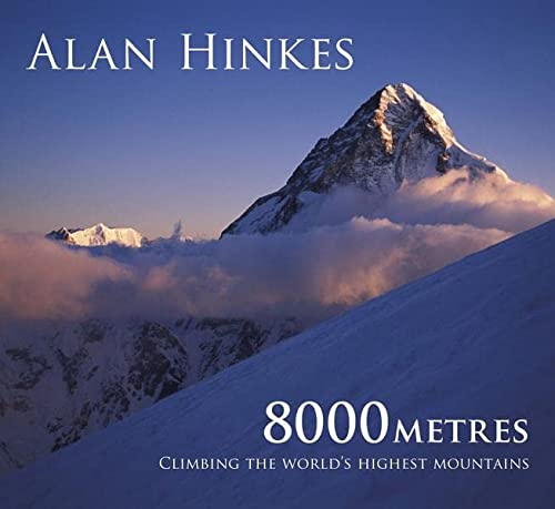 8000 metres: Climbing the World's highest mountains von Cicerone Press Ltd