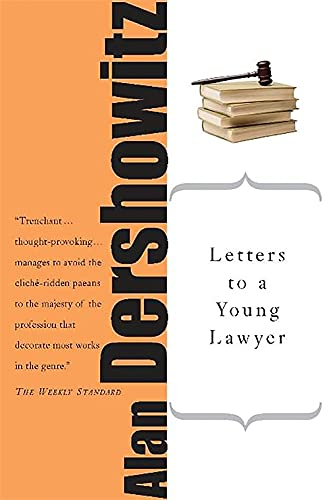 Letters to a Young Lawyer (Art of Mentoring (Paperback)) von Basic Books