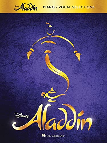 Aladdin - Broadway Musical: Piano/Vocal Selections von Hal Leonard