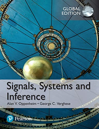 Signals, Systems and Inference, Global Edition von Pearson Education Limited