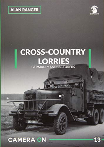 Cross-Country Lorries: German Manufacturers (Camera on, Band 13)