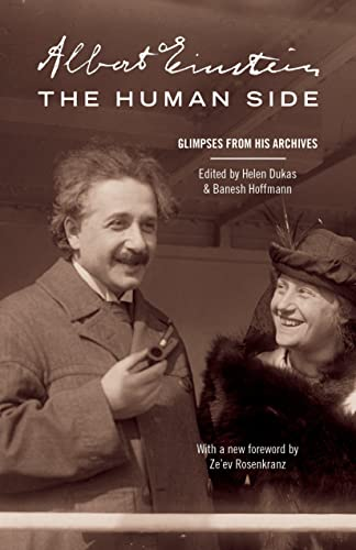 Albert Einstein, the Human Side: Glimpses from His Archives von Princeton University Press