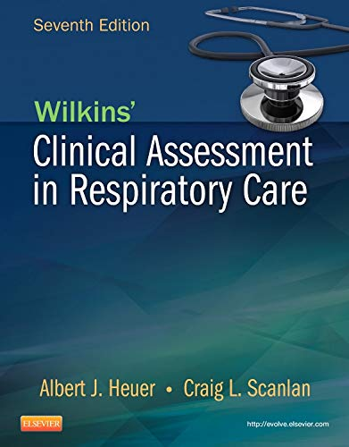 Wilkins' Clinical Assessment in Respiratory Care von Mosby