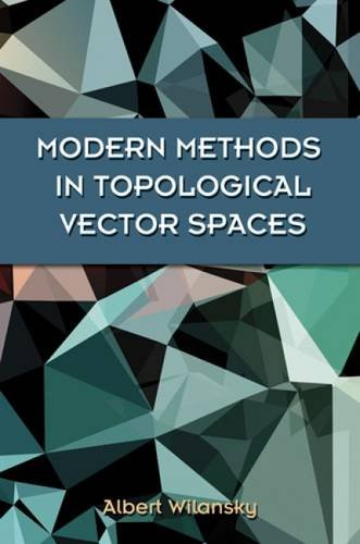 Modern Methods in Topological Vector Spaces (Dover Books on Mathematics) von DOVER PUBLICATIONS