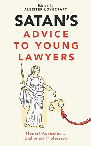 Satan's Advice to Young Lawyers von CreateSpace Independent Publishing Platform