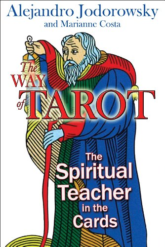 The Way of Tarot: The Spiritual Teacher in the Cards von Destiny Books
