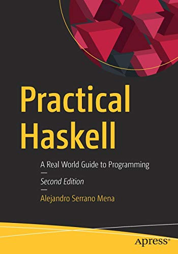 Practical Haskell: A Real World Guide to Programming von Apress