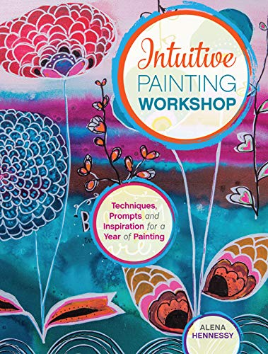 Intuitive Painting Workshop von North Light Books